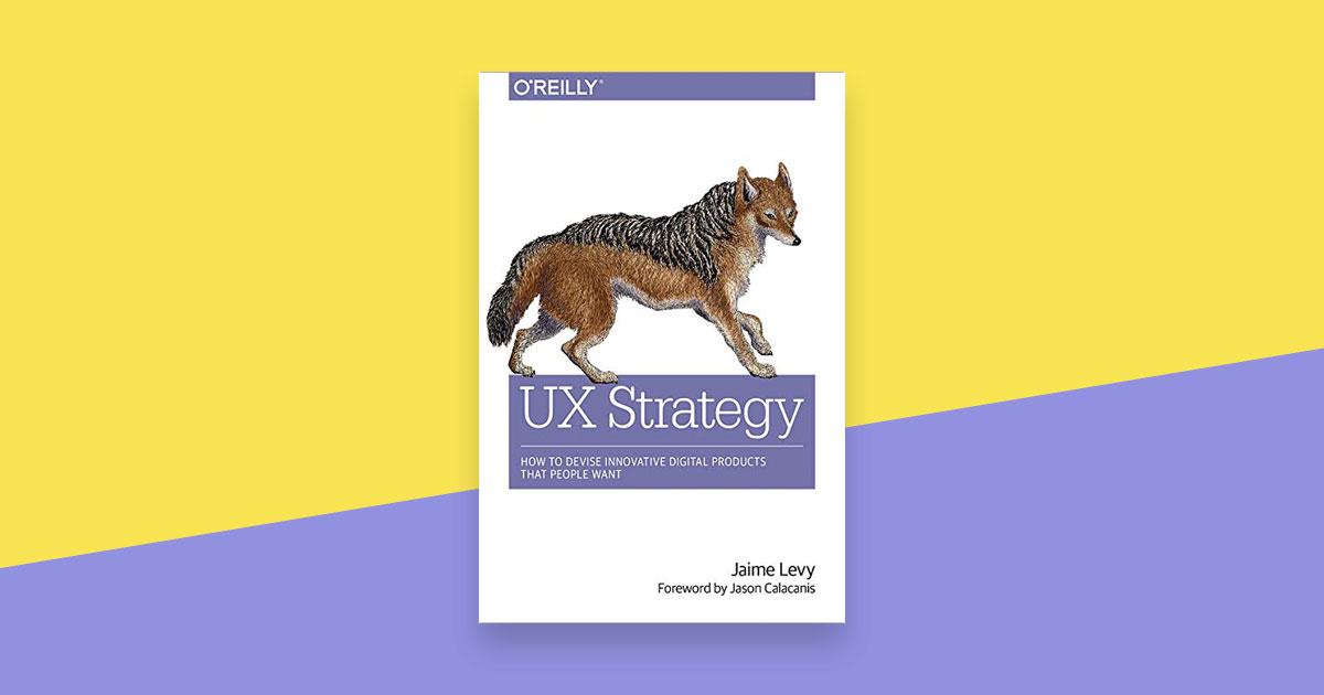 รู้จัก UX Strategy แนวทางการสร้างธุรกิจโดยใช้กลยุทธ์การออกแบบ UX